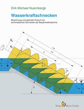 Wasserkraftschnecken von Nuernbergk,  Dirk M