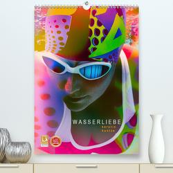 WASSERLIEBE (Premium, hochwertiger DIN A2 Wandkalender 2021, Kunstdruck in Hochglanz) von Kuntze,  Kerstin