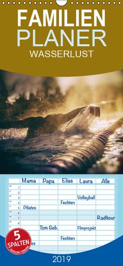 WASSERLUST 2019 – Familienplaner hoch (Wandkalender 2019 , 21 cm x 45 cm, hoch) von Kuntze,  Kerstin
