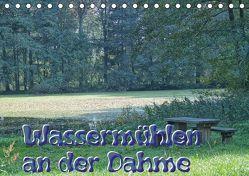 Wassermühlen an der Dahme (Tischkalender 2018 DIN A5 quer) von Morgenroth,  Peter