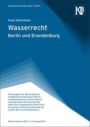 Wasserrecht Berlin und Brandenburg von Darkow,  Petra, Melsheimer,  Klaus, Noa-Deutsch,  Ines