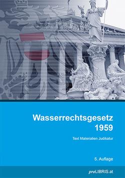 Wasserrechtsgesetz 1959 von proLIBRIS VerlagsgesmbH