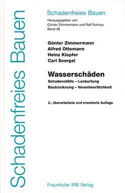 Wasserschäden. von Klopfer,  Heinz, Ottomann,  Alfred, Ruhnau,  Ralf, Soergel,  Carl, Zimmermann,  Günter