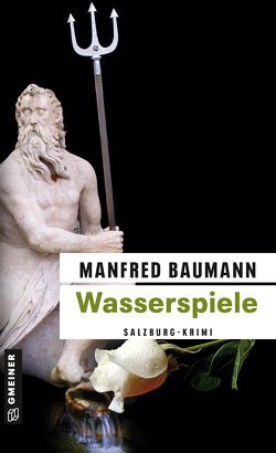 Wasserspiele von Baumann,  Manfred
