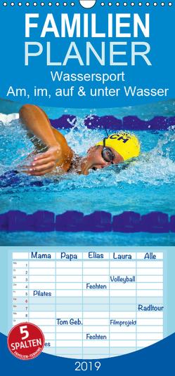 Wassersport 2019. Impressionen am, im, auf und unter Wasser – Familienplaner hoch (Wandkalender 2019 , 21 cm x 45 cm, hoch) von Lehmann (Hrsg.),  Steffani