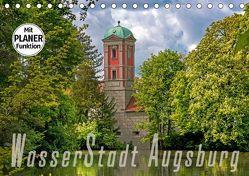 WasserStadt Augsburg (Tischkalender 2019 DIN A5 quer) von Schleibinger www.js-reisefotografie.de,  Judith