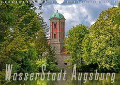 WasserStadt Augsburg (Wandkalender 2018 DIN A4 quer) von Schleibinger www.js-reisefotografie.de,  Judith