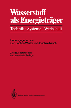 Wasserstoff als Energieträger von Nitsch,  Joachim, Winter,  Carl-Jochen