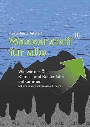 Wasserstoff für alle von Tetzlaff,  Karl-Heinz