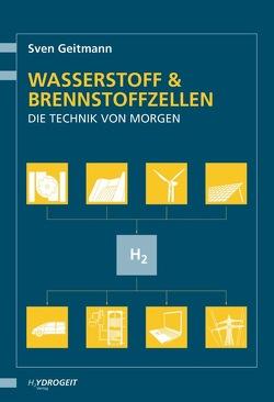 Wasserstoff und Brennstoffzellen von Geitmann,  Sven, Winter,  Carl-Jochen