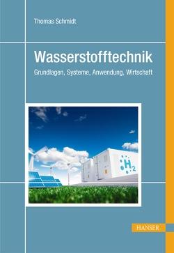 Wasserstofftechnik von Schmidt,  Thomas