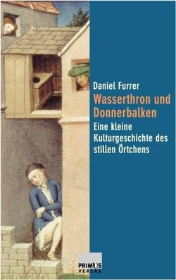 Wasserthron und Donnerbalken von Furrer,  Daniel
