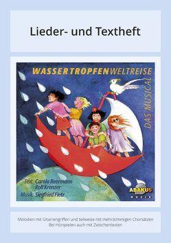 Wassertropfenweltreise – Das Musical von Beermann,  Carola, Fietz,  Siegfried, Hafermaas,  Gabriele, Krenzer,  Rolf