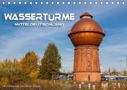Wassertürme Mitteldeutschland (Tischkalender 2018 DIN A5 quer) von Seifert,  Birgit