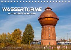 Wassertürme Mitteldeutschland (Tischkalender 2021 DIN A5 quer) von Seifert,  Birgit