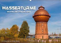 Wassertürme Mitteldeutschland (Wandkalender 2019 DIN A2 quer)