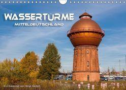 Wassertürme Mitteldeutschland (Wandkalender 2019 DIN A4 quer) von Seifert,  Birgit