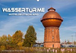 Wassertürme Mitteldeutschland (Wandkalender 2021 DIN A2 quer) von Seifert,  Birgit