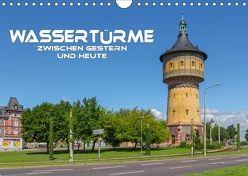 Wassertürme zwischen gestern und heute (Wandkalender 2018 DIN A4 quer) von Seifert,  Birgit