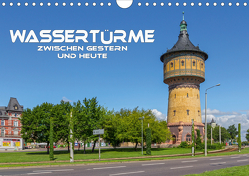 Wassertürme zwischen gestern und heute (Wandkalender 2021 DIN A4 quer) von Seifert,  Birgit