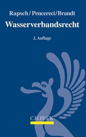 Wasserverbandsrecht von Brandt,  Claudia, Pencereci,  Turgut, Rapsch,  Arnulf