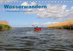 Wasserwandern in Mecklenburg-Vorpommern (Tischkalender 2021 DIN A5 quer) von Witte,  Marek