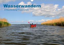 Wasserwandern in Mecklenburg-Vorpommern (Wandkalender 2021 DIN A3 quer) von Witte,  Marek