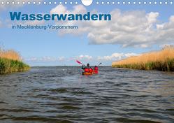 Wasserwandern in Mecklenburg-Vorpommern (Wandkalender 2021 DIN A4 quer) von Witte,  Marek