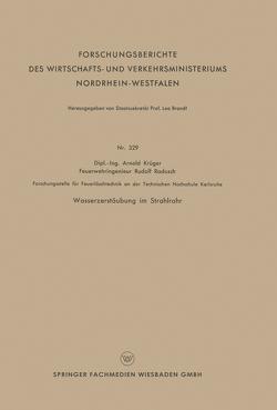 Wasserzerstäubung im Strahlrohr von Krüger,  Arnold