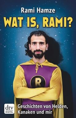 Wat is, Rami? von Hamze,  Rami
