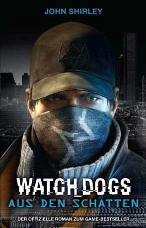 Watch Dogs von Shirley,  John