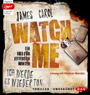 Watch me – Ich werde es wieder tun von Carol,  James, Ströle,  Wolfram, Wunder,  Dietmar