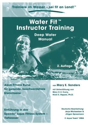 Water Fit Instructor Training Deep Water Manual von Michaelsen,  Anja