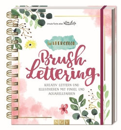 "Watercolor Brush Lettering von Tücks,  Ursula ""Frau Maravillosa"