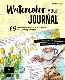 Watercolor your Journal #coloryourday von Werner,  Tanja