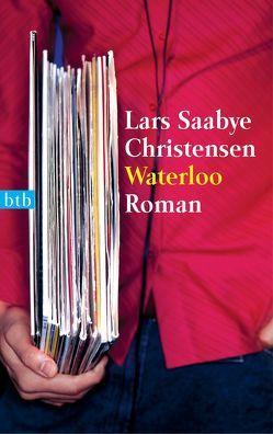 Waterloo von Christensen,  Lars Saabye, Hildebrandt,  Christel