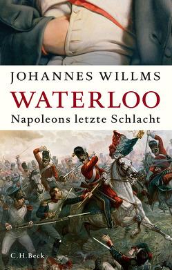 Waterloo von Willms,  Johannes