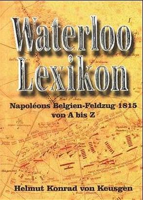 Waterloo-Lexikon von Keusgen,  Helmut K von