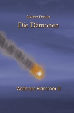 Wathans Hammer / Die Dämonen von Enders,  Roland