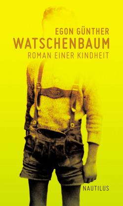 Watschenbaum von Günther,  Egon