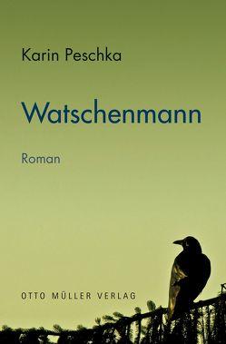 Watschenmann von Peschka,  Karin