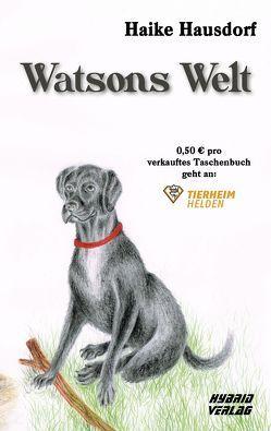 Watsons Welt von Hausdorf,  Haike