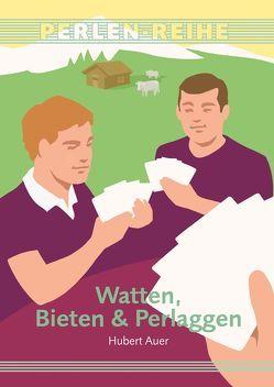 Watten, Bieten & Perlaggen von Auer,  Hubert
