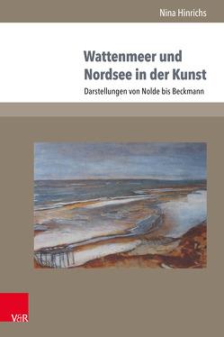 Wattenmeer und Nordsee in der Kunst von Hinrichs,  Nina