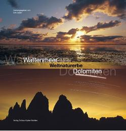 Wattenmeer – Weltnaturerbe – Dolomiten von Ippen,  Dirk, Stromann,  Martin, Wassermann,  Hugo