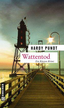 Wattentod von Pundt,  Hardy