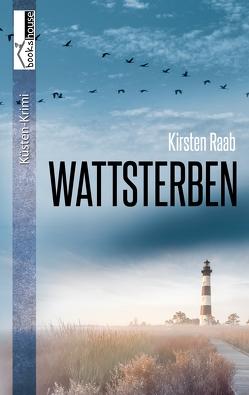 Wattsterben von Raab,  Kirsten
