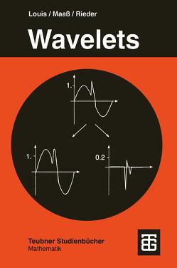 Wavelets von Louis,  Alfred K., Maaß,  Peter, Rieder,  Andreas