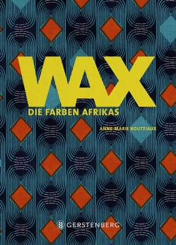 WAX von Bouttiaux,  Anne-Marie, Nunes,  Julia Paiva