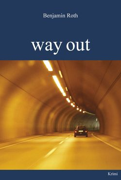way out von Roth,  Benjamin